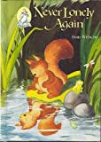 Never lonely again (A Merritales book) (0394886496) by Wilhelm, Hans