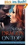 Dragon on Top: Eine Novelle aus der W...