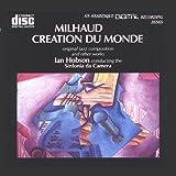 Milhaud: Creation du Monde & Other Works