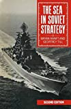 img - for The Sea in Soviet Strategy book / textbook / text book