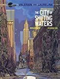 Jean-Claude Mezieres Pierre Christin Valerian Vol.1: The City of Shifting Waters