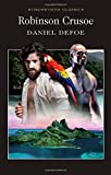 Daniel Defoe Robinson Crusoe (Wordsworth Classics)