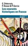 Les courants historiques en France: X...