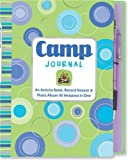 img - for Camp Journal: An Activity Book, Record Keeper & Photo Album All wrapped in One (Activity Book Series) book / textbook / text book