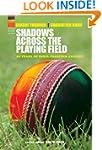 Shadows Across the Playing Field (Cri...