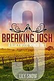 Breaking Josh 3 (Femdom erotica) (Blackwood Manor Training Center)