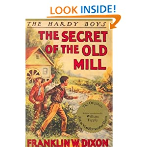 The Secret of the Old Mill (Hardy Boys, Book 3) Franklin W. Dixon and William G. Tapply