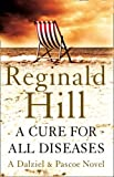 Reginald Hill A Cure for All Diseases
