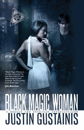 Black Magic Woman (Quincey Morris, #1)