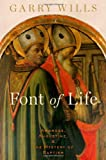 Font of Life: Ambrose, Augustine, and the Mystery of Baptism (Emblems of Antiquity)