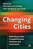 img - for Changing Cities: Rethinking Urban Competitiveness, Cohesion, and Governance (Cities Texts S) book / textbook / text book