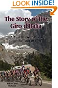 The Story of the Giro d'Italia: A Year-by-Year History of the Tour of Italy, Volume 2: 1971-2011
