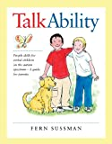 img - for TalkAbility: People Skills for Verbal Children on the Autism Spectrum - A Guide for Parents book / textbook / text book
