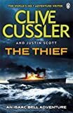 Clive Cussler The Thief: Isaac Bell #5 (Isaac Bell Series)