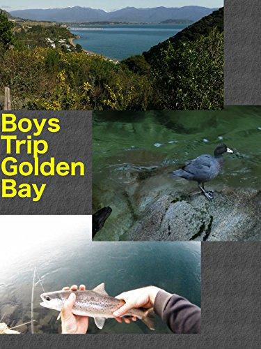 Boys trip to Golden Bay