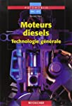 Moteurs diesels : Technologie g�n�ral...