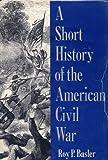 Short History of the American Civil War