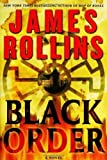 img - for By James Rollins: BLACK ORDER (Sigma Force Novels) book / textbook / text book