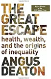 The Great Escape - Health, Wealth, and the Origins  of Inequality