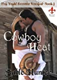 Cowboy Heat - Sweeter Version (Hell Yeah! Sweeter Version Book 1)