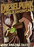 img - for Dieselpunk ePulp Showcase 2 book / textbook / text book