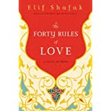 The Forty Rules of Love: A Novel of Rumi ~ Elif Shafak