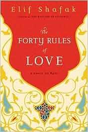 the forty rules of love a novel of rumi elif shafak fremdsprachige b cher. Black Bedroom Furniture Sets. Home Design Ideas