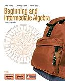 Beginning & Intermediate Algebra (3rd Edition)
