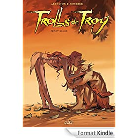 Trolls de Troy Tome 18:Pr�fy Blues