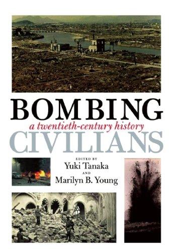 Bombing Civilians: A Twentieth-Century History
