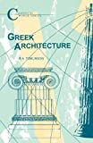 img - for Greek Architecture (Classical World) book / textbook / text book