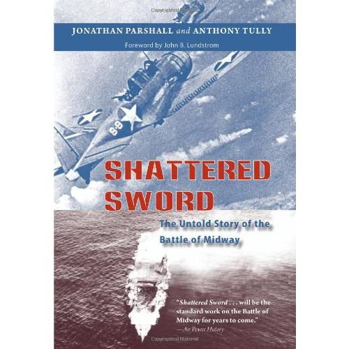Shattered-Sword-The-Untold-Story-of-the-Battle-of-Midway-Parshall-Jonathan-B