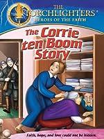 Torchlighters: Corrie Ten Boom