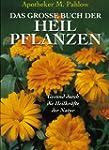 Das gro�e Buch der Heilpflanzen