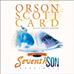Seventh Son: Tales of Alvin Maker, Book 1 (       UNABRIDGED) by Orson Scott Card Narrated by Scott Brick, Gabrielle de Cuir, Stephen Hoye