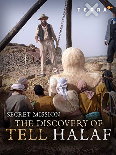 Secret Mission - The Discovery of Tell Halaf on Amazon Prime Video UK