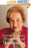 Rosabeth Moss Kanter on the Frontiers of Management