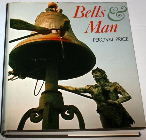 Bells and Man