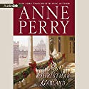 A Christmas Garland Audiobook by Anne Perry Narrated by Simon Prebble