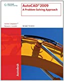 AutoCAD 2009: A Problem Solving Approach (143540257X) by Tickoo, Sham