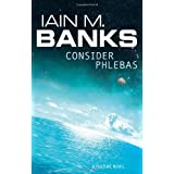 Consider Phlebas: A Culture Novel (The Culture)by Iain M. Banks