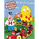 Maggie and the Ferocious Beast: Recipes for Trouble