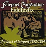 Fiddlestix: The Best of Fairport 1972-1984