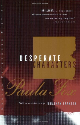 Desperate Characters: A Novel (Norton Paperback Fiction)
