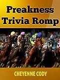 Preakness Trivia Romp (Crown Jewels Trivia Book 2)