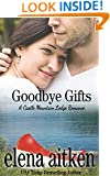 Goodbye Gifts (A Castle Mountain Lodge Romance Series Book 5)