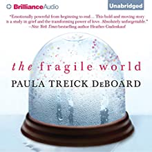 The Fragile World (       UNABRIDGED) by Paula Treick DeBoard Narrated by Jessica Almasy, Will Damron