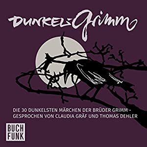 Dunkelgrimm Hörbuch