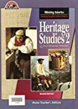 img - for Heritage Studies 2 for Christian Schools: Winning America-Working Together in the Colonies (Home Teacher's Edition, Second Edition) book / textbook / text book