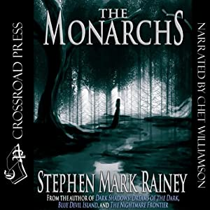 The Monarchs | [Stephen Mark Rainey]